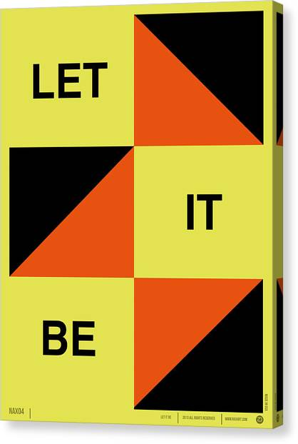 Quote Canvas Print - Let It Be Poster by Naxart Studio