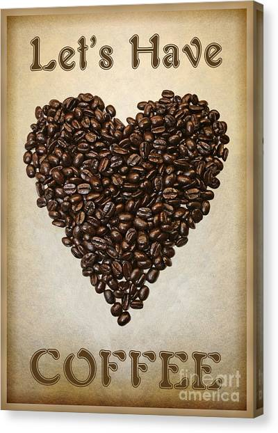 Lets Have Coffee Canvas Print
