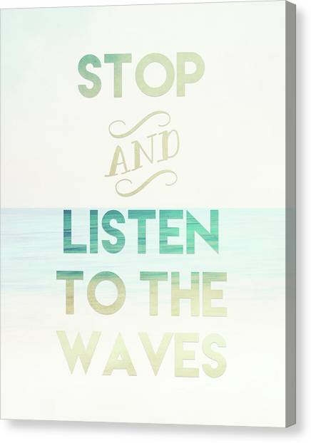 Waves Canvas Print - Listen To The Waves by Tara Moss