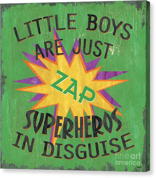 Boy Canvas Print - Little Boys Are Just... by Debbie DeWitt