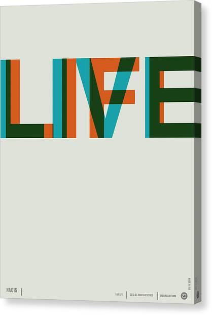 Quote Canvas Print - Live Life Poster 2 by Naxart Studio
