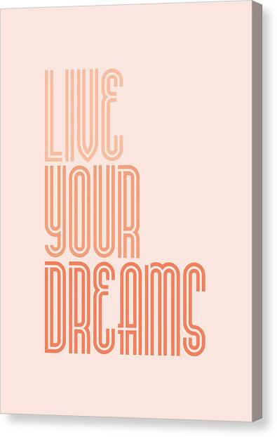 Word Art Canvas Print - Live Your Dreams Wall Decal Wall Words Quotes, Poster by Lab No 4 - The Quotography Department