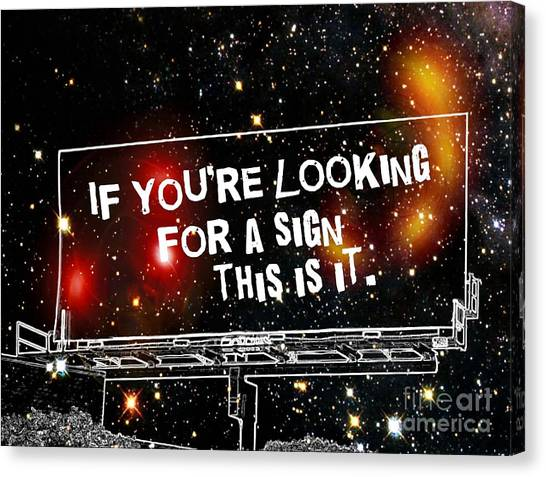Looking For A Sign Canvas Print by Daryl Macintyre