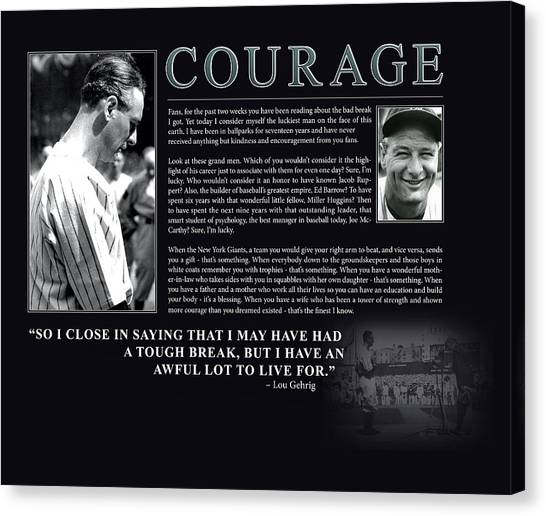 Lou Gehrig Canvas Print - Lou Gehrig Courage  by Retro Images Archive