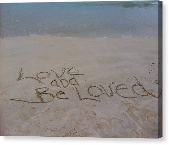 Love And Be Loved Beach Message Canvas Print