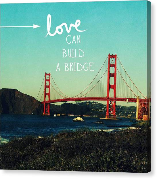 Postcards Canvas Print - Love Can Build A Bridge- Inspirational Art by Linda Woods