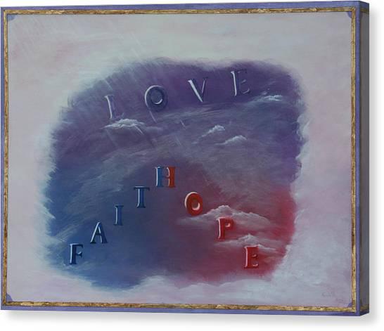 Love Faith Hope Canvas Print by Mary Grabill