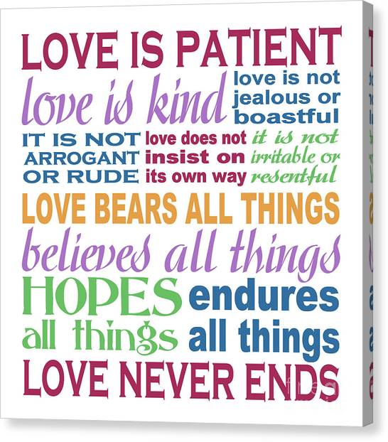 Bible Verses Canvas Print - Love Is Patient - Color  by Ginny Gaura