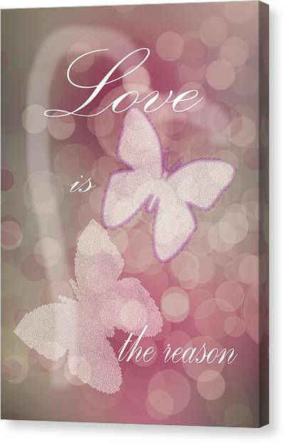 Love Is The Reason Canvas Print