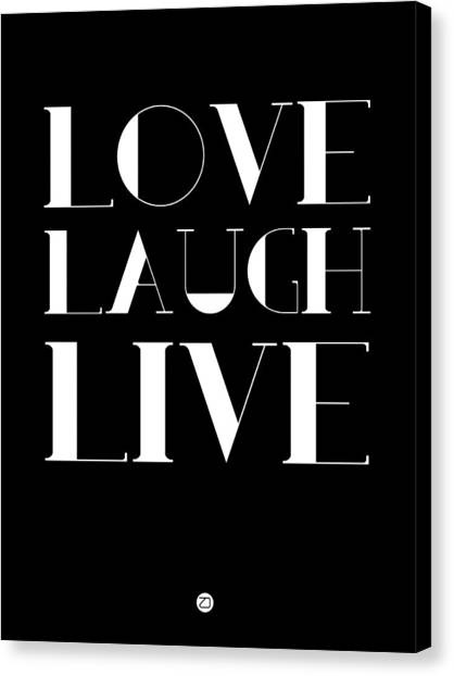 Live Canvas Print - Love Laugh Live Poster 1 by Naxart Studio