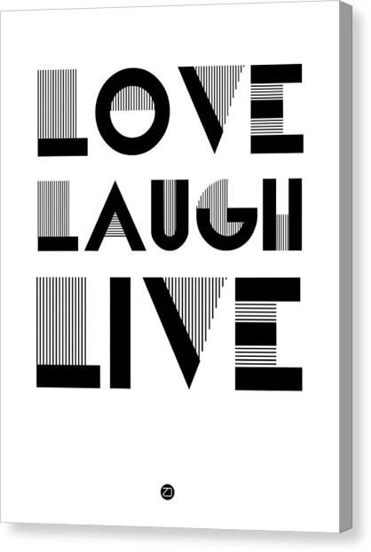 Live Canvas Print - Love Laugh Live Poster 3 by Naxart Studio