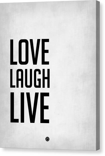Live Canvas Print - Love Laugh Live Poster Grey by Naxart Studio