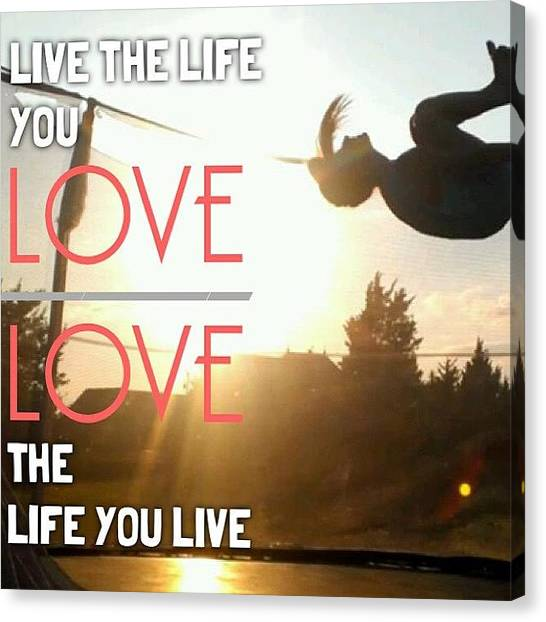 Trampoline Canvas Print - Love Life by Courtney S