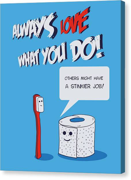 Toothbrush Canvas Print - Love What You Do by Neelanjana  Bandyopadhyay