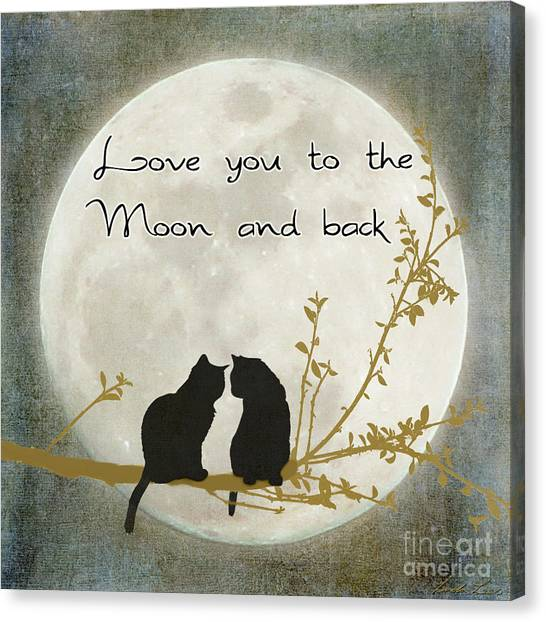 Cat Canvas Print - Love You To The Moon And Back by Linda Lees