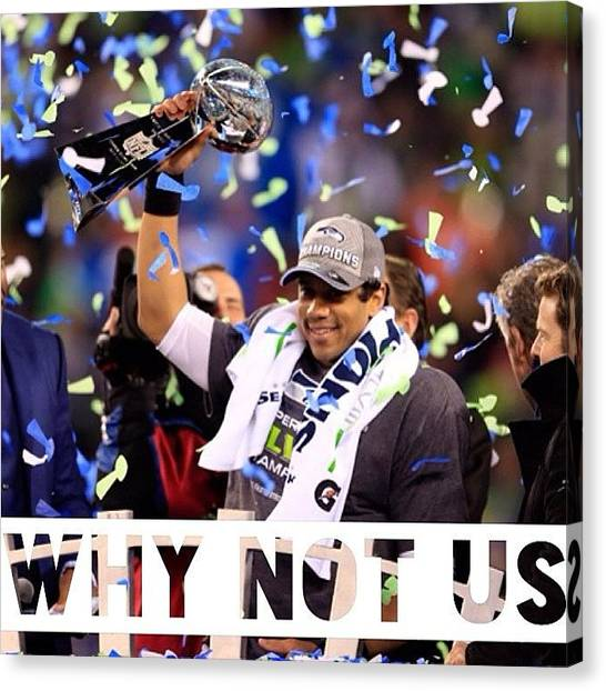 Seattle Seahawks Canvas Print - Loved What He Said #sb48 #russellwilson by Brit Sharon