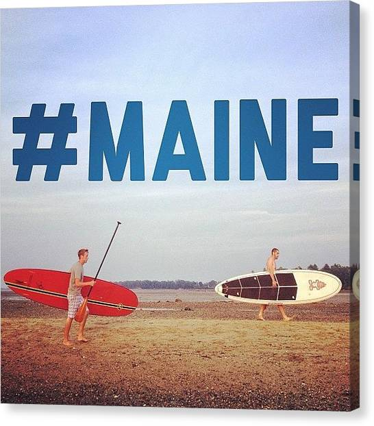 Maine Canvas Print - #maine #sup #suplife #latergram by Mathieu Bourgeois