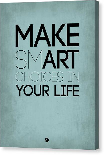 Hips Canvas Print - Make Smart Choices In Your Life Poster 1 by Naxart Studio