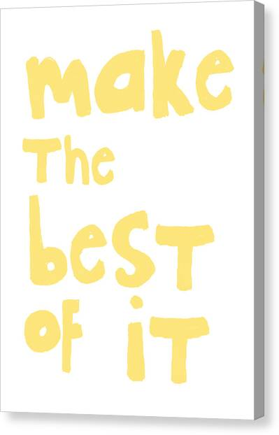 Sympathy Canvas Print - Make The Best Of It- Yellow And White by Linda Woods