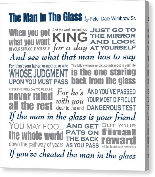 Men Canvas Print - Man In The Glass Poem by Ginny Gaura