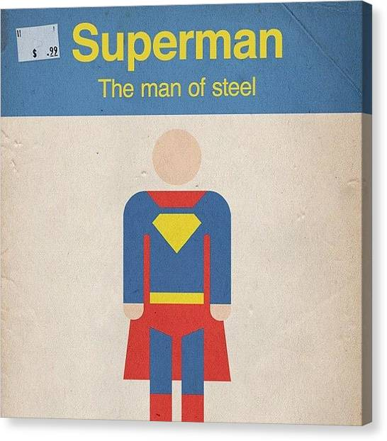 Superhero Canvas Print - #manofsteel #steel #man #superman #hero by Katie Ball