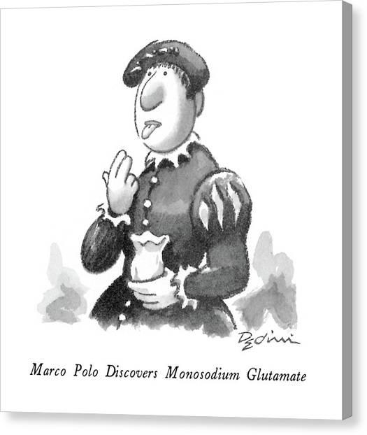 Polo Canvas Print - Marco Polo Discovers Monosodium Glutamate by Eldon Dedini