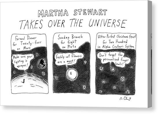 Martha Stewart  Takes Over The Universe Canvas Print