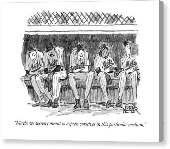 Baseball Players Canvas Print - Maybe We Weren't Meant To Express Ourselves by Robert Weber