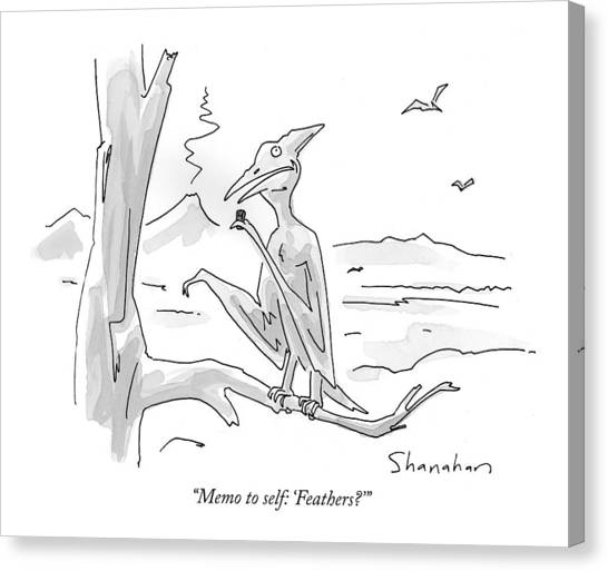 Pterodactyls Canvas Print - Memo To Self: 'feathers?' by Danny Shanahan