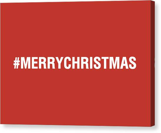 Holidays Canvas Print - Merry Christmas Hashtag by Linda Woods