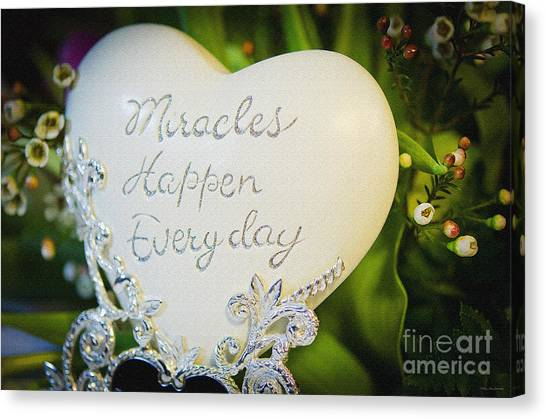 Miracles Happen Every Day Canvas Print