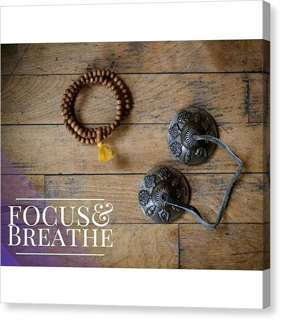Om Canvas Print - Monday Mantra #breathing #lifestyle by Isabelle Gadbois