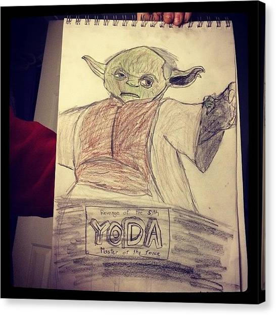Yoda Canvas Print - My Boy Just Walked In And Showed Me by Melissa Pennington