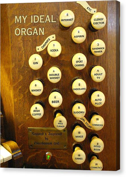 My Ideal Organ Canvas Print