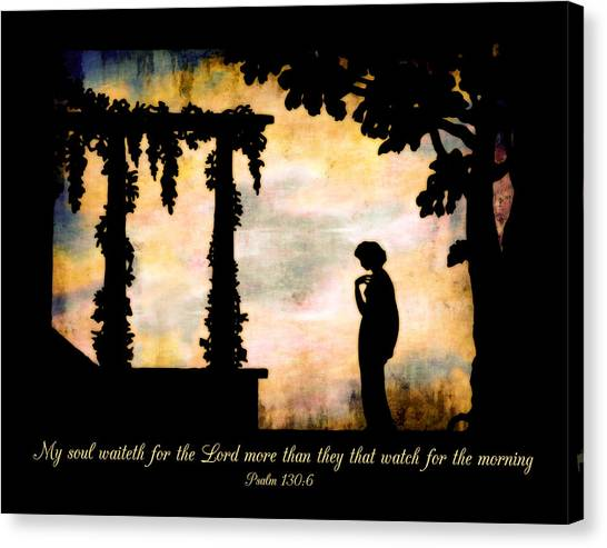 My Soul Waiteth On The Lord Canvas Print