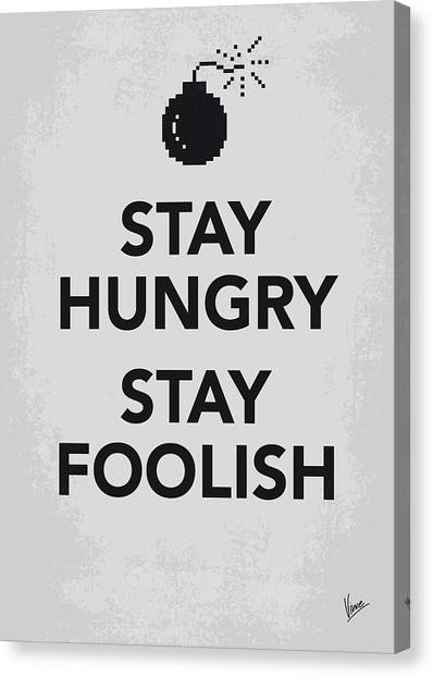 Quote Canvas Print - My Stay Hungry Stay Foolish Poster by Chungkong Art