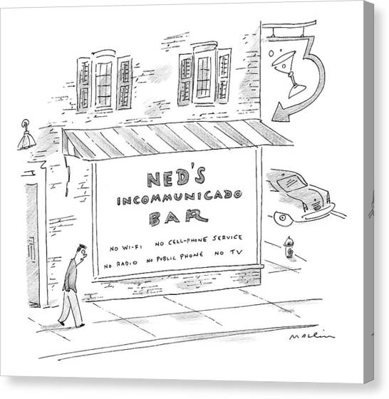 Ned's Incommunicado Bar Advertises A Lack Canvas Print
