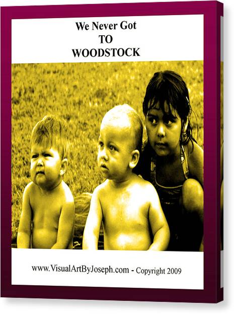 Never Got 2 Woodstock Canvas Print
