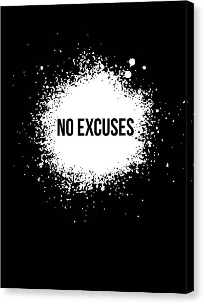 Quote Canvas Print - No Excuses Poster Black  by Naxart Studio