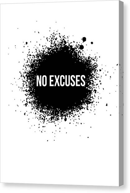 Hips Canvas Print - No Excuses Poster White by Naxart Studio