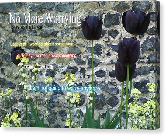 No More Worrying Canvas Print