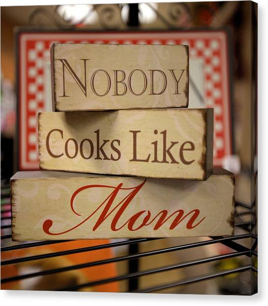 Nobody Cooks Like Mom - Square Canvas Print
