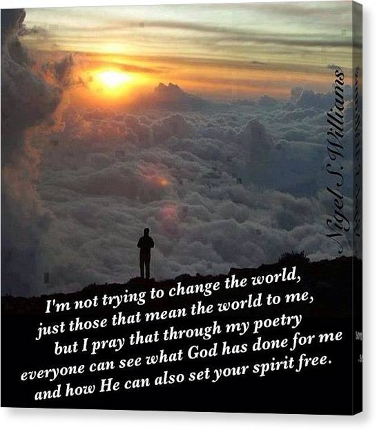 Bible Verses Canvas Print - Not Trying To Change The World by Nigel Williams