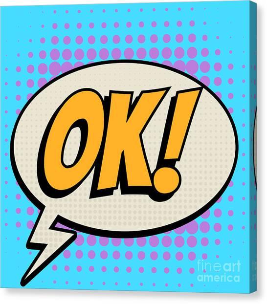 Concept Canvas Print - Ok Comic Book Bubble Text Retro Style by A Sk