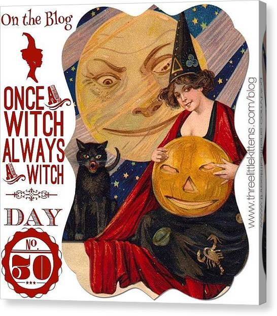 Witches Canvas Print - #ontheblog #today #day30 #free by Teresa Mucha