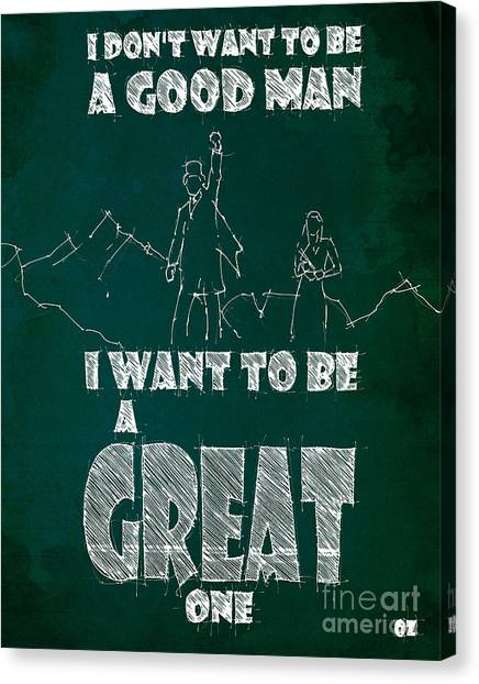 James Franco Canvas Print - Oz Quote. I Don't Want To Be A Good Man... by Pablo Franchi