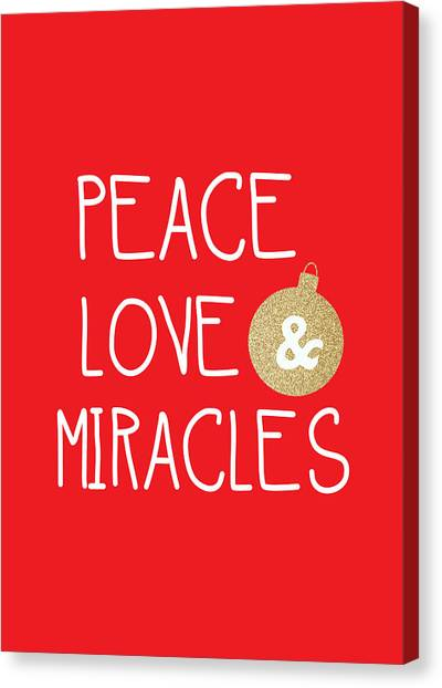 Peace Love And Miracles With Christmas Ornament Canvas Print