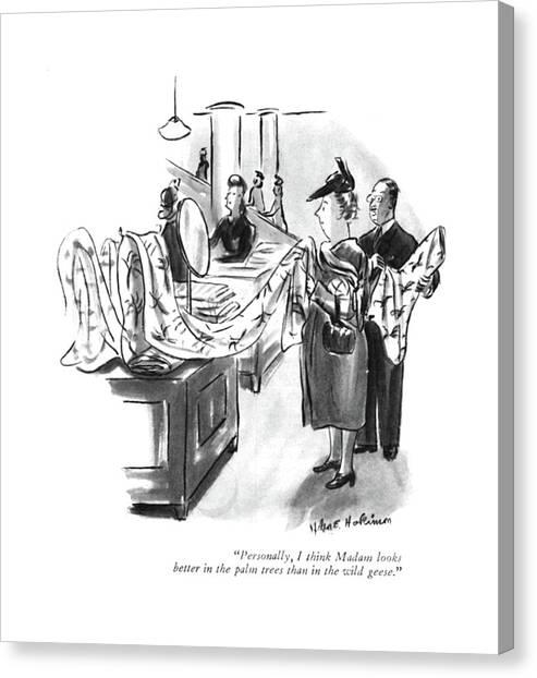 Fabric Canvas Print - Personally, I Think Madam Looks Better by Helen E. Hokinson