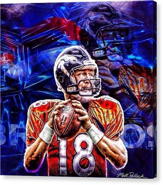 Peyton Manning Canvas Print - Peyton Manning #peytonmanning #peyton by Matt Pollock