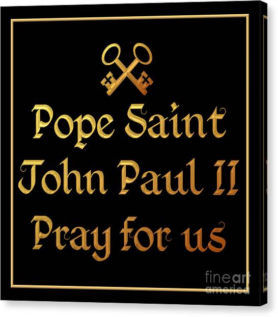 Canvas Print featuring the digital art Pope Saint John Paul II Pray For Us by Rose Santuci-Sofranko